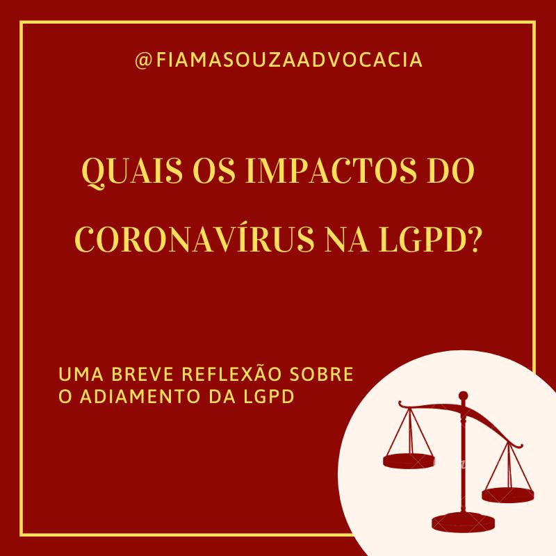 Quais os impactos do coronavírus naLGPD?