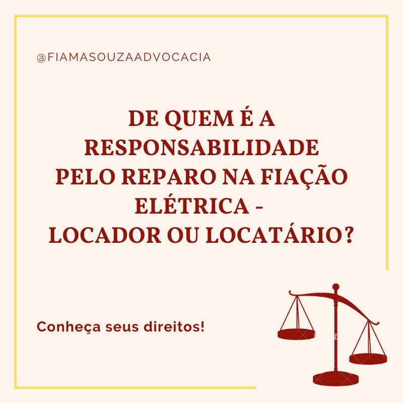 De quem é a responsabilidade pelo reparo na fiação elétrica – locador oulocatário?