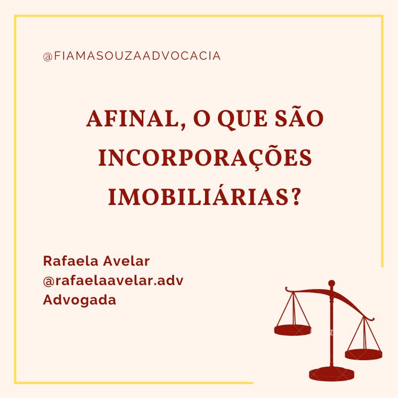 AFINAL, O QUE SÃO INCORPORAÇÕESIMOBILIÁRIAS?